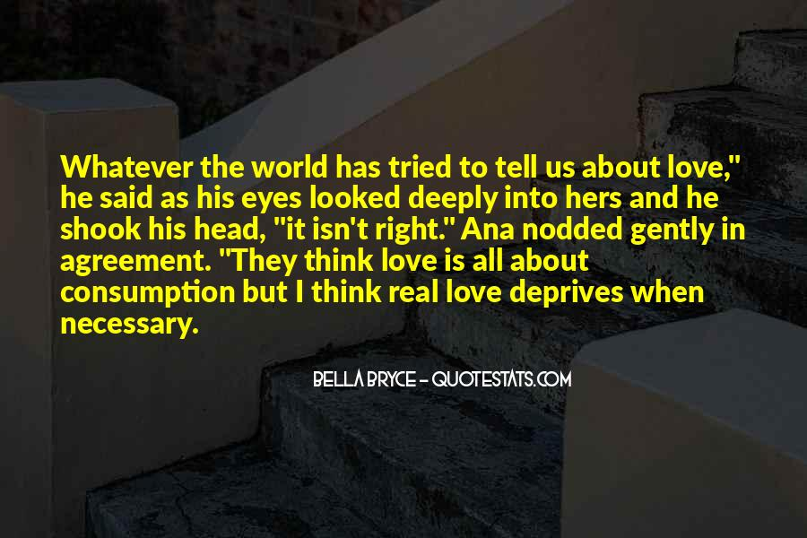 Tell The World You Love Me Quotes #1347059