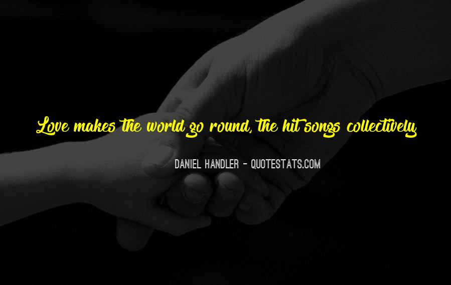 Tell The World You Love Me Quotes #249359