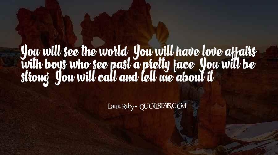 Tell The World You Love Me Quotes #274282