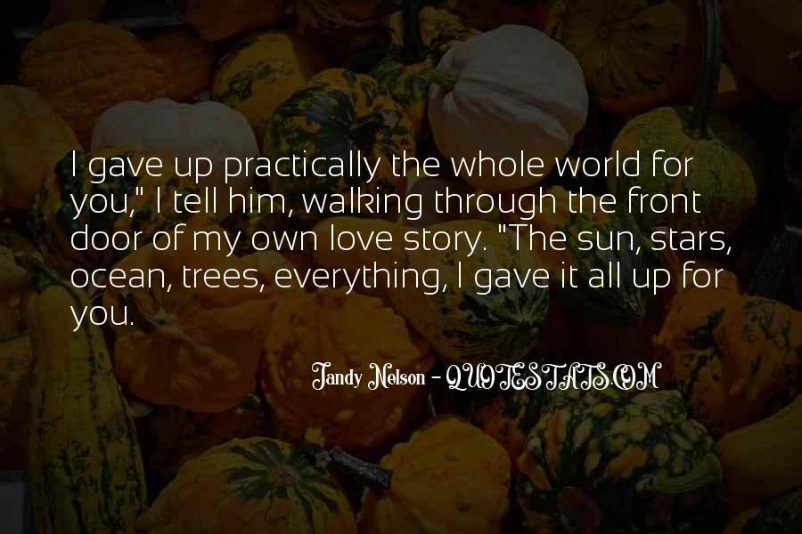 Tell The World You Love Me Quotes #937602