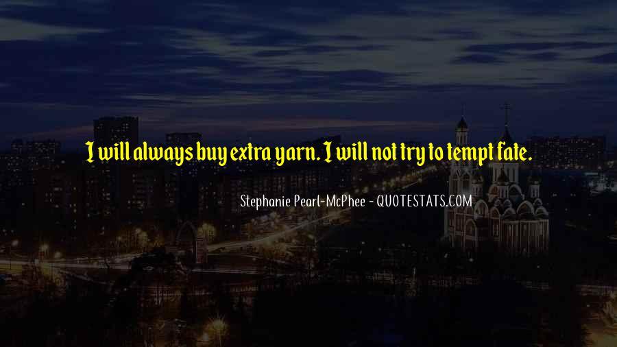 Tempt Fate Quotes #365972