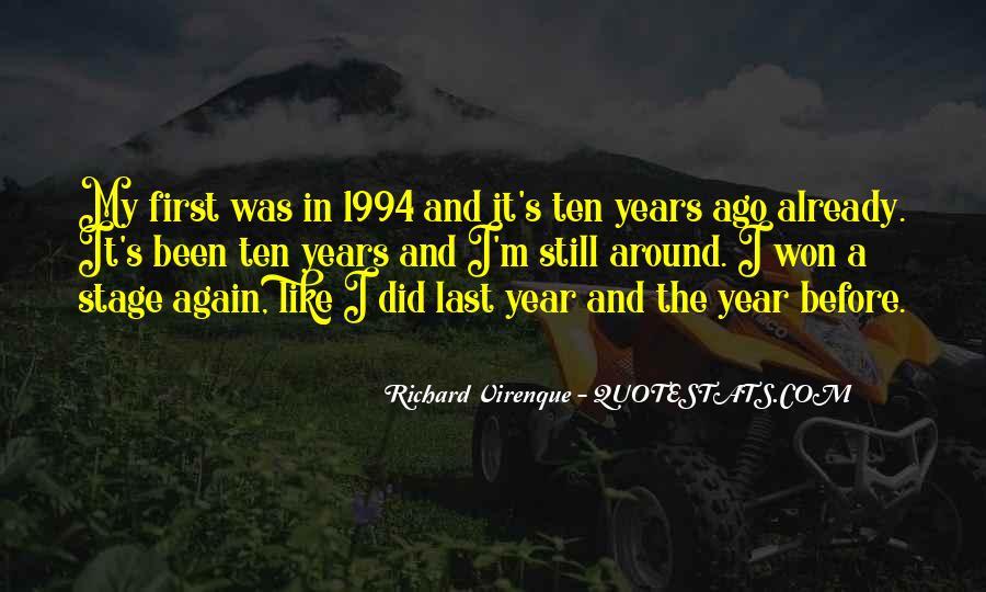 Ten Years Ago Quotes #1022615