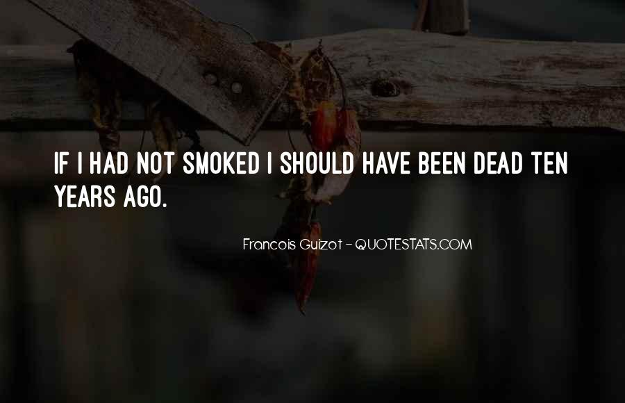 Ten Years Ago Quotes #1229068