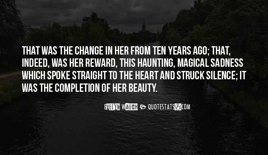 Ten Years Ago Quotes #1275278