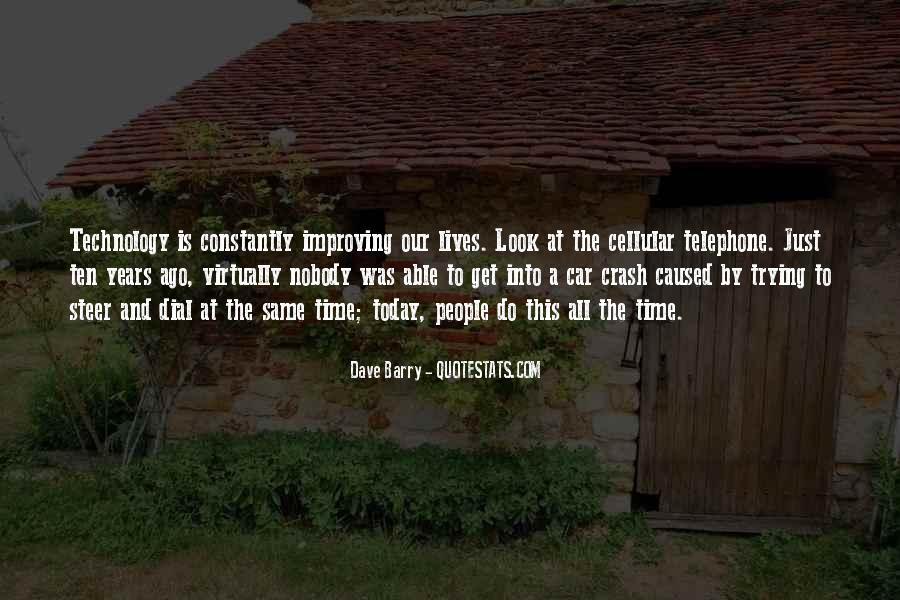 Ten Years Ago Quotes #13756