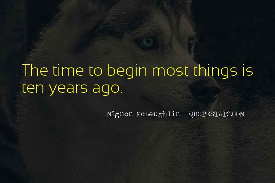 Ten Years Ago Quotes #254099