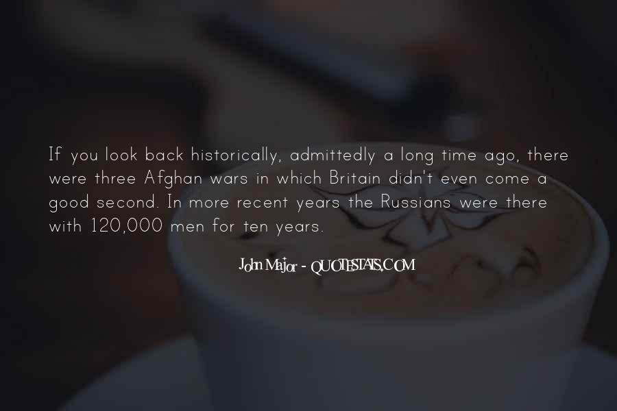 Ten Years Ago Quotes #358648