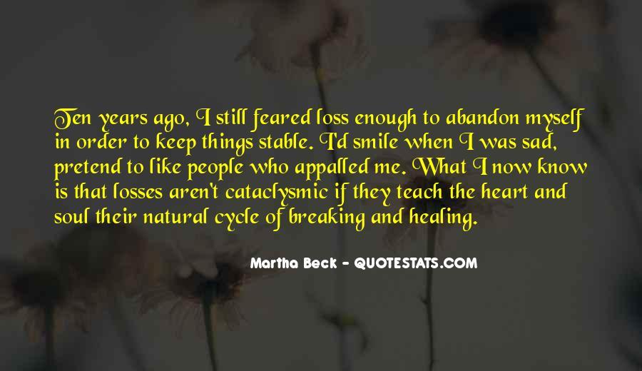 Ten Years Ago Quotes #363111
