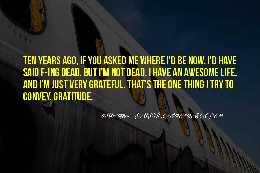 Ten Years Ago Quotes #450051