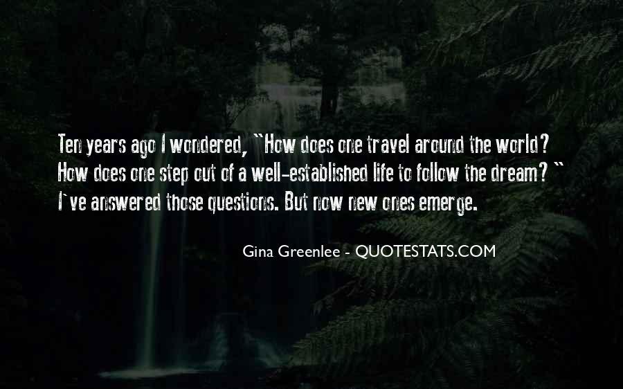 Ten Years Ago Quotes #492820