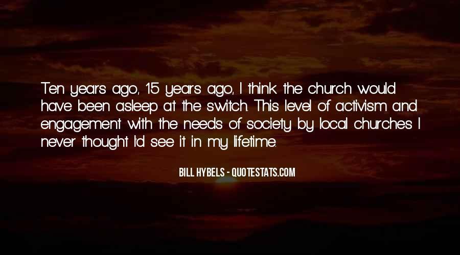 Ten Years Ago Quotes #641478