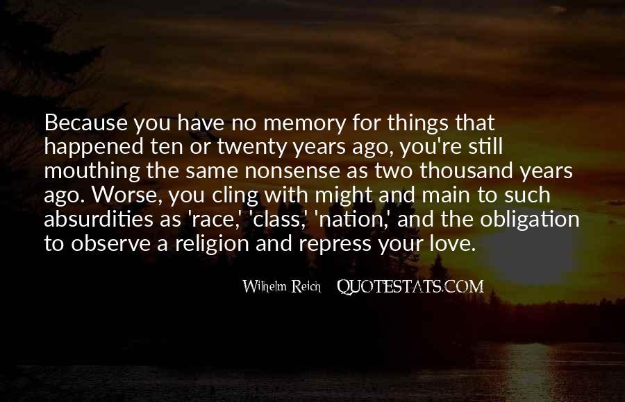 Ten Years Ago Quotes #654368