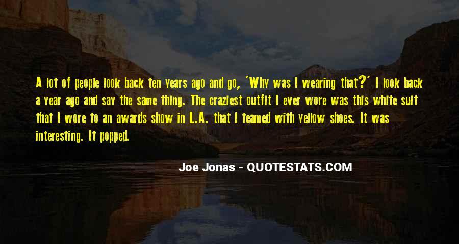 Ten Years Ago Quotes #672785