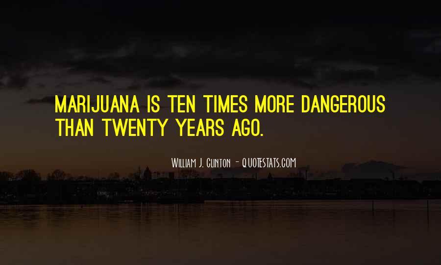 Ten Years Ago Quotes #67427