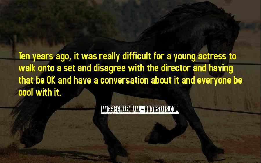 Ten Years Ago Quotes #684747