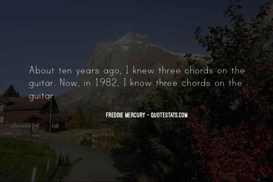 Ten Years Ago Quotes #837846