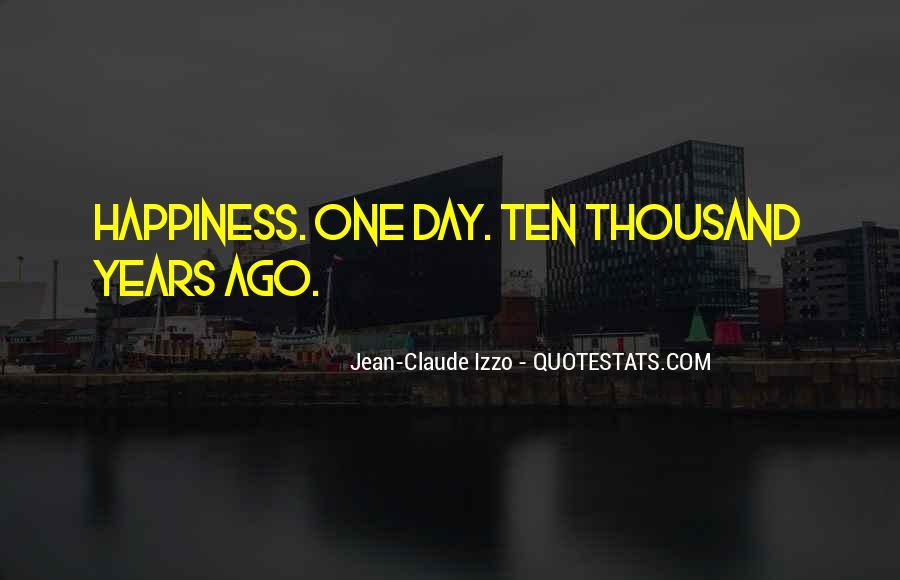 Ten Years Ago Quotes #942827