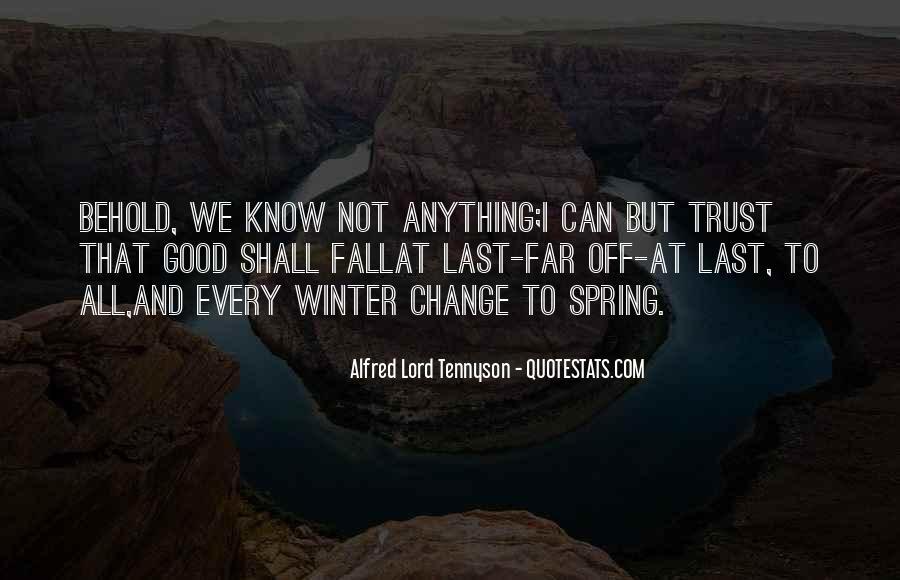Tennyson Alfred Quotes #115200