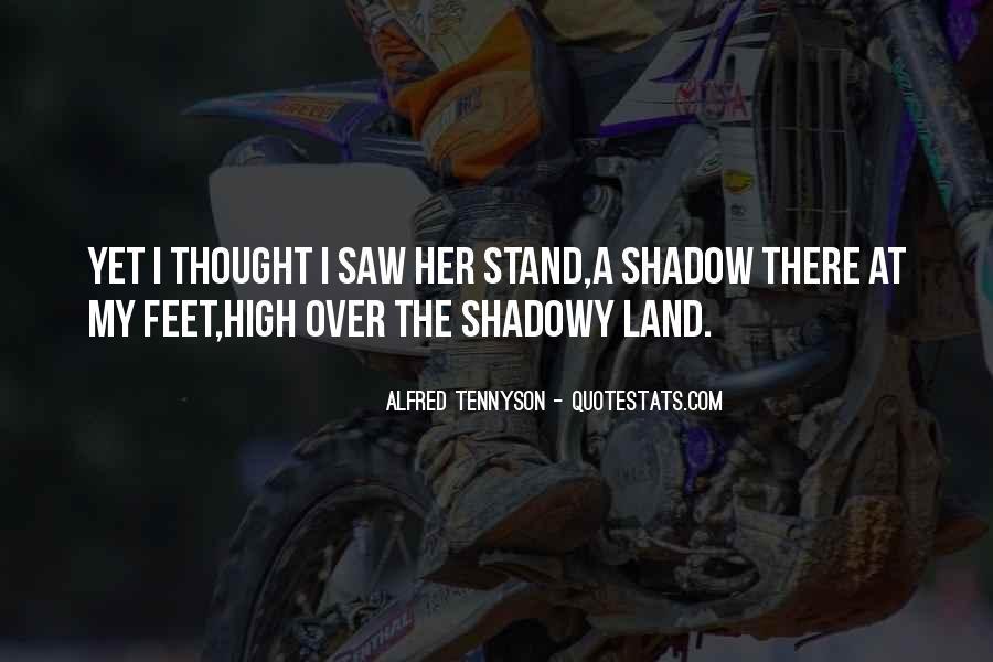 Tennyson Alfred Quotes #125908