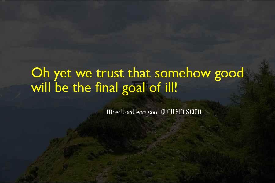 Tennyson Alfred Quotes #217513