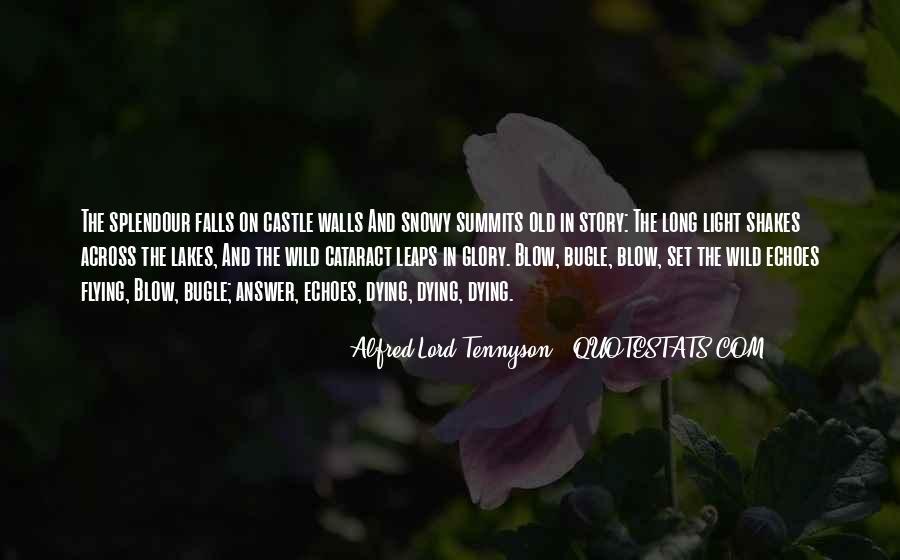Tennyson Alfred Quotes #280114