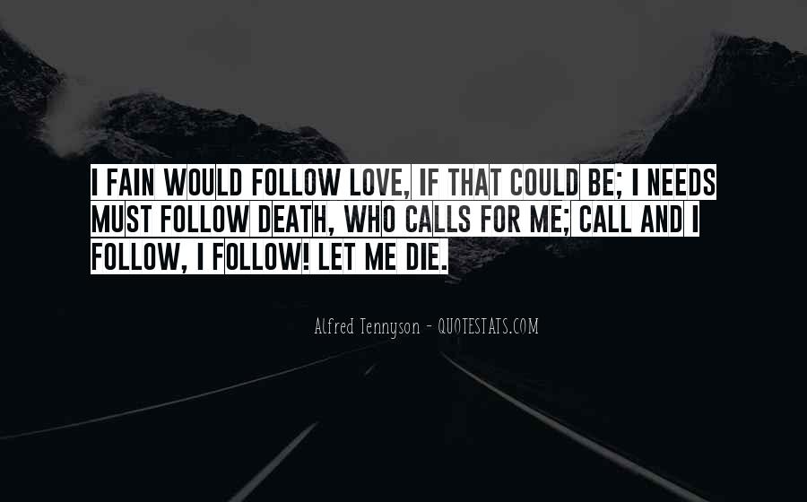 Tennyson Alfred Quotes #36572