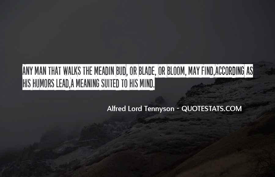 Tennyson Alfred Quotes #379444