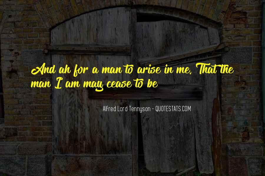Tennyson Alfred Quotes #395847