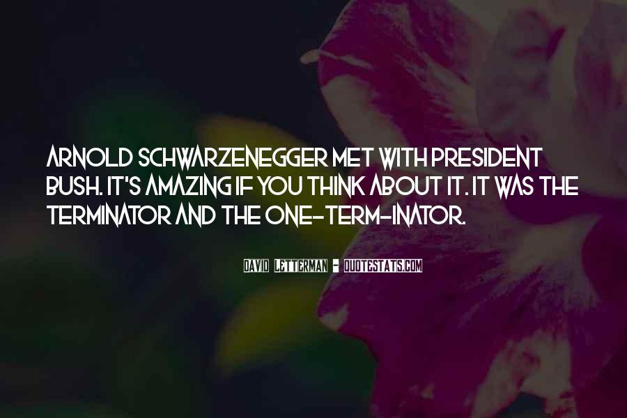 Terminator Schwarzenegger Quotes #334430