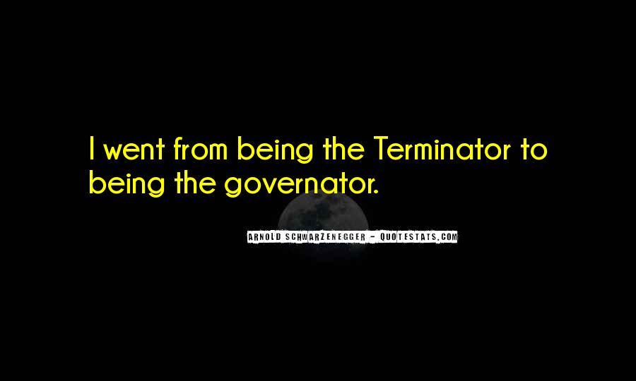 Terminator Schwarzenegger Quotes #478285