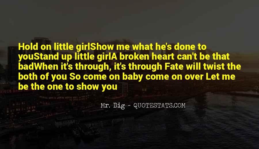 Quotes About Mr Big #1115265