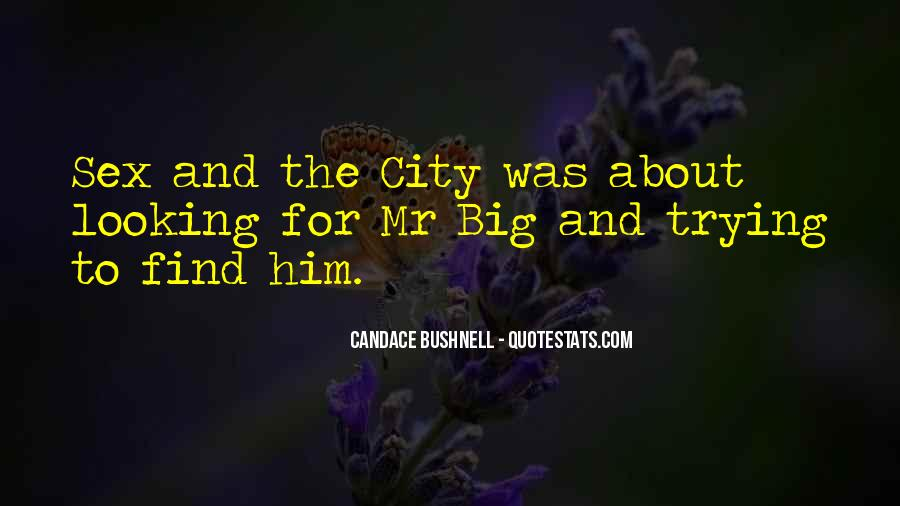 Quotes About Mr Big #1331803