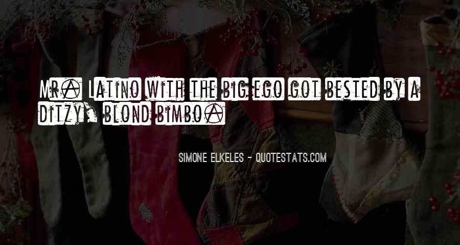 Quotes About Mr Big #1623822