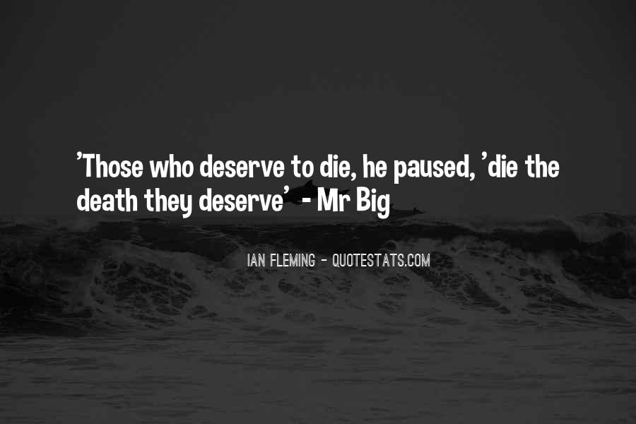 Quotes About Mr Big #1783744