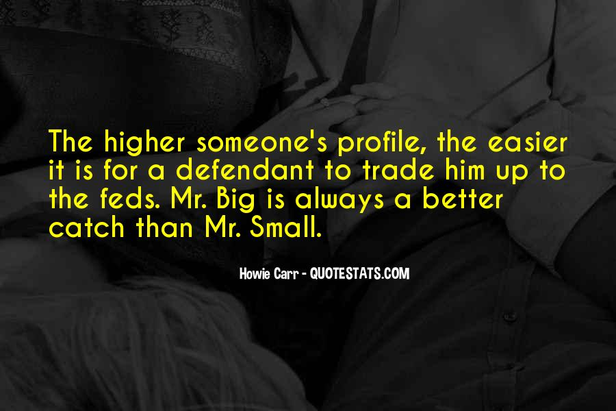 Quotes About Mr Big #290873
