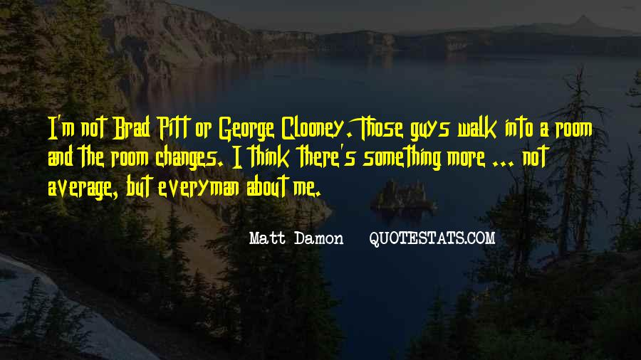 Quotes About Brad Pitt #100940