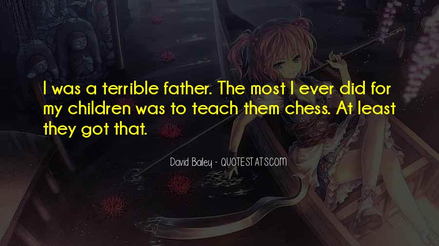 Terrible Father Quotes #1798990