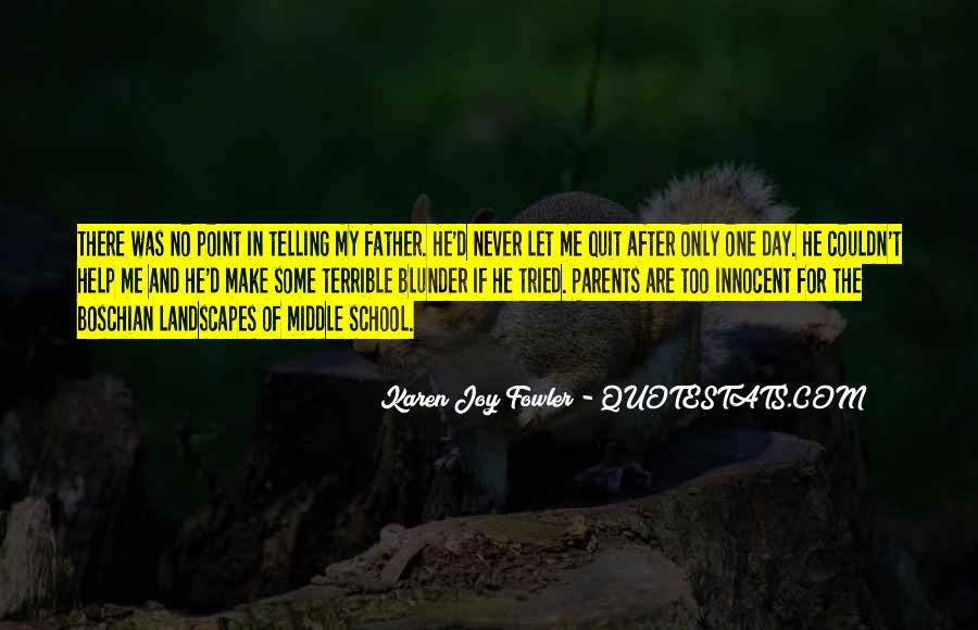 Terrible Father Quotes #217680
