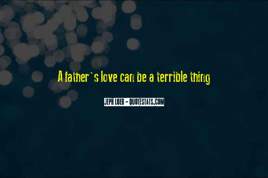 Terrible Father Quotes #64506