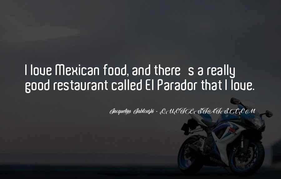 Tex Mex Food Quotes #14186