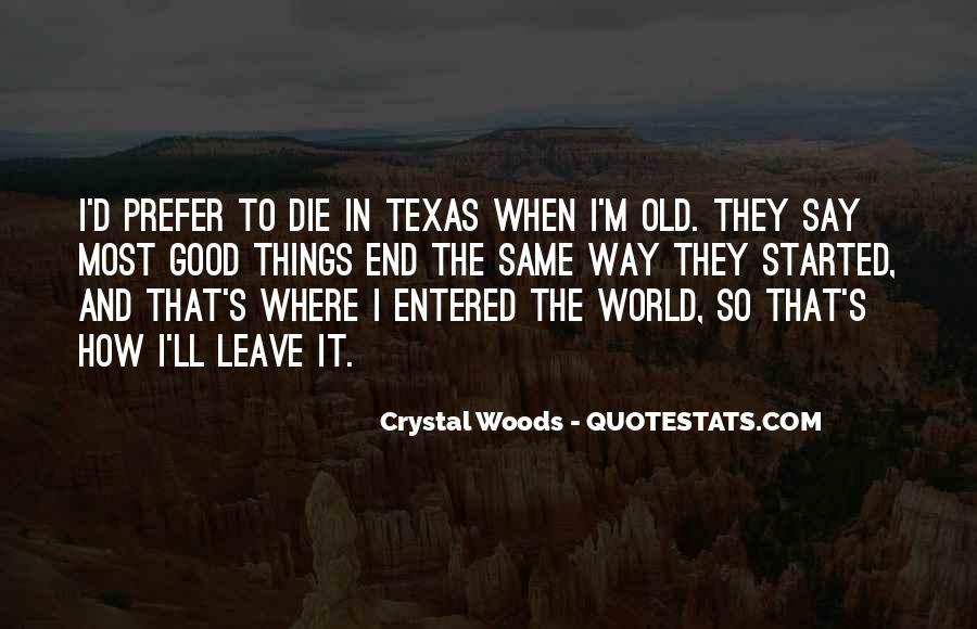 Texan Quotes #1851719