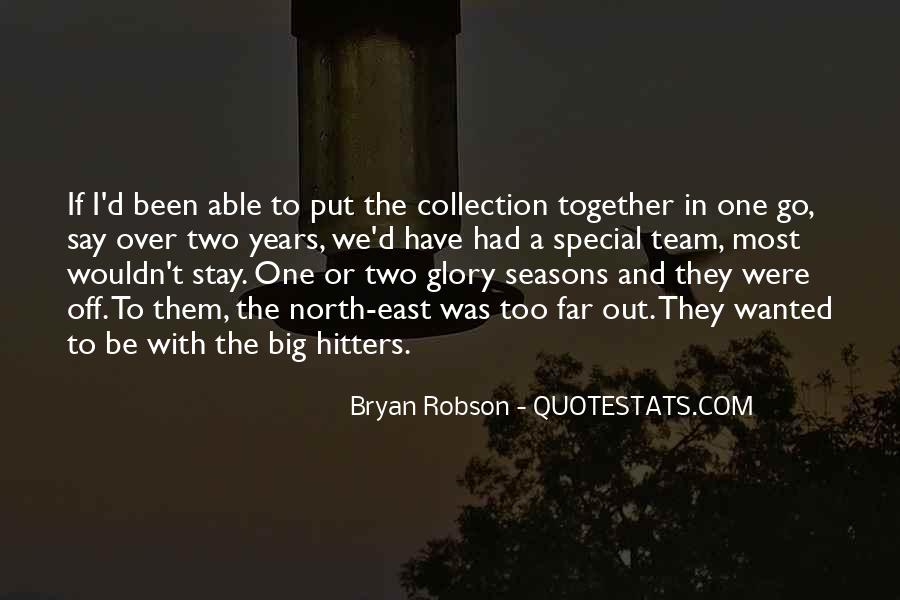 Quotes About Bryan Robson #769402