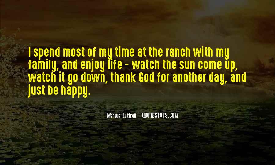 Thank God My Life Quotes #106214