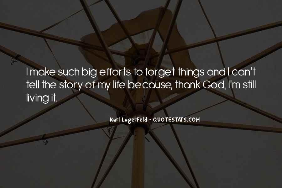 Thank God My Life Quotes #1140613