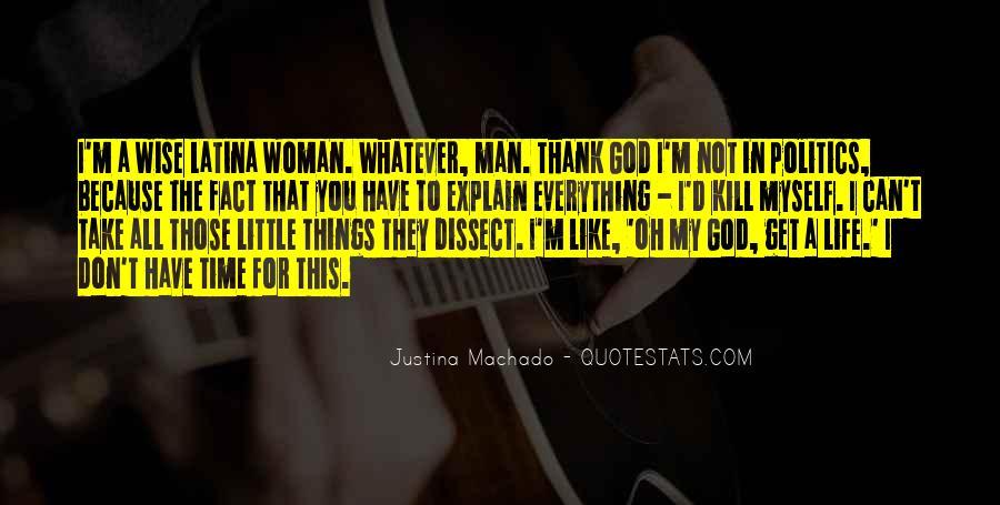 Thank God My Life Quotes #1288430