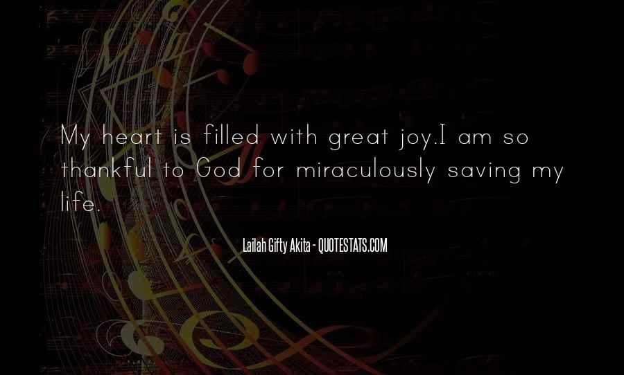Thank God My Life Quotes #1295641
