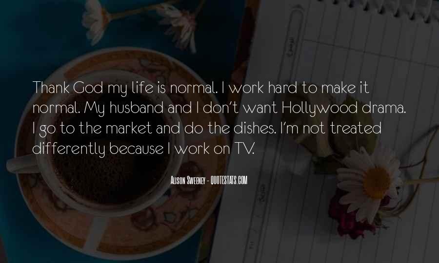 Thank God My Life Quotes #130117