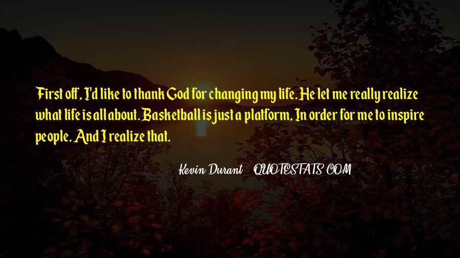 Thank God My Life Quotes #1336118