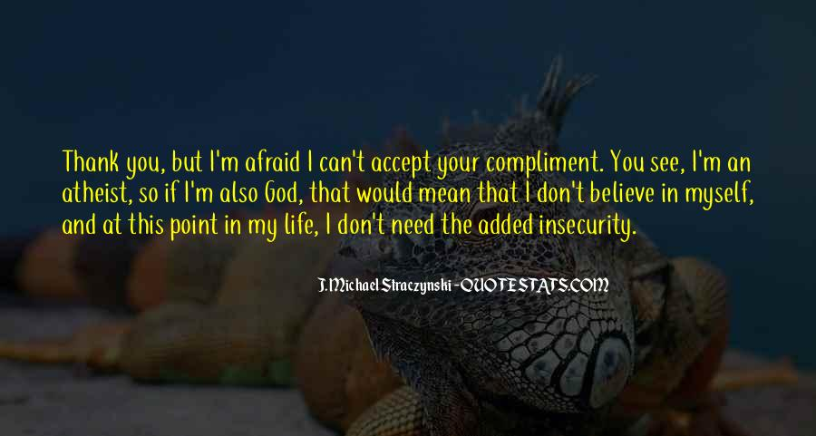 Thank God My Life Quotes #1449196