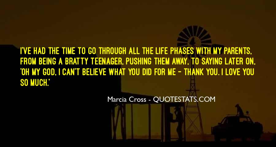 Thank God My Life Quotes #155356